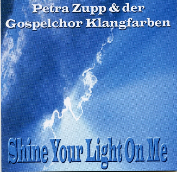 CD/DVD Shine Your Light On Me